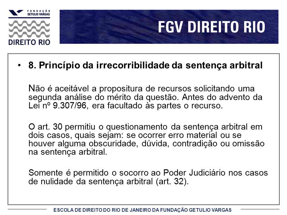 8. Princípio da irrecorribilidade da sentença arbitral