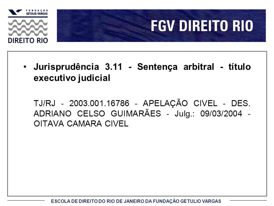 Jurisprudência 3.11 - Sentença arbitral - título executivo judicial