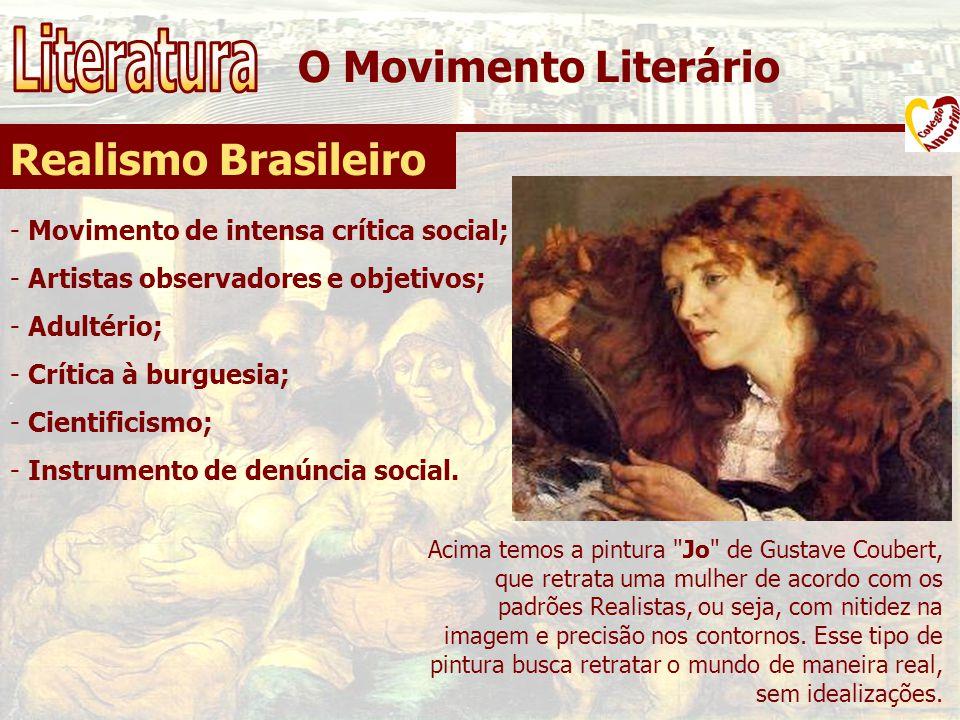 Literatura O Movimento Literário Realismo Brasileiro