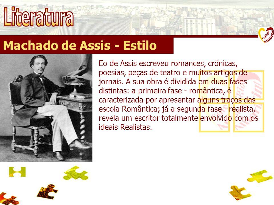 Literatura Machado de Assis - Estilo
