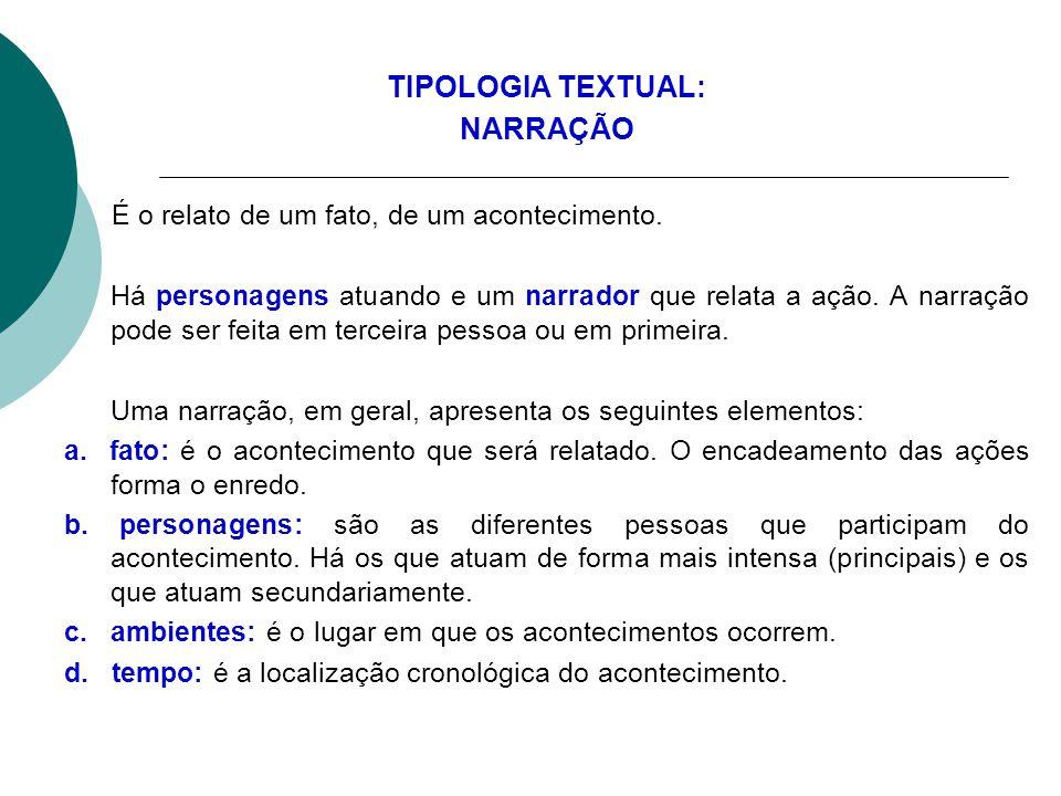 TIPOLOGIA TEXTUAL: NARRAÇÃO
