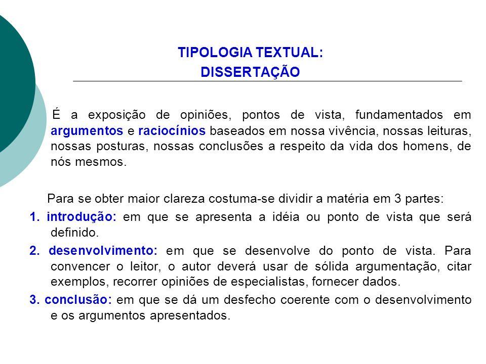 TIPOLOGIA TEXTUAL: DISSERTAÇÃO.