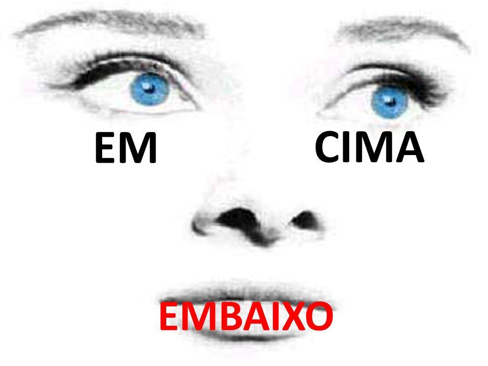 EM CIMA EMBAIXO