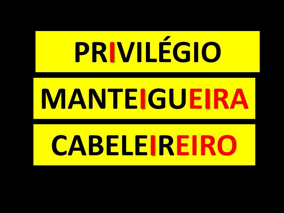 PRIVILÉGIO MANTEIGUEIRA CABELEIREIRO