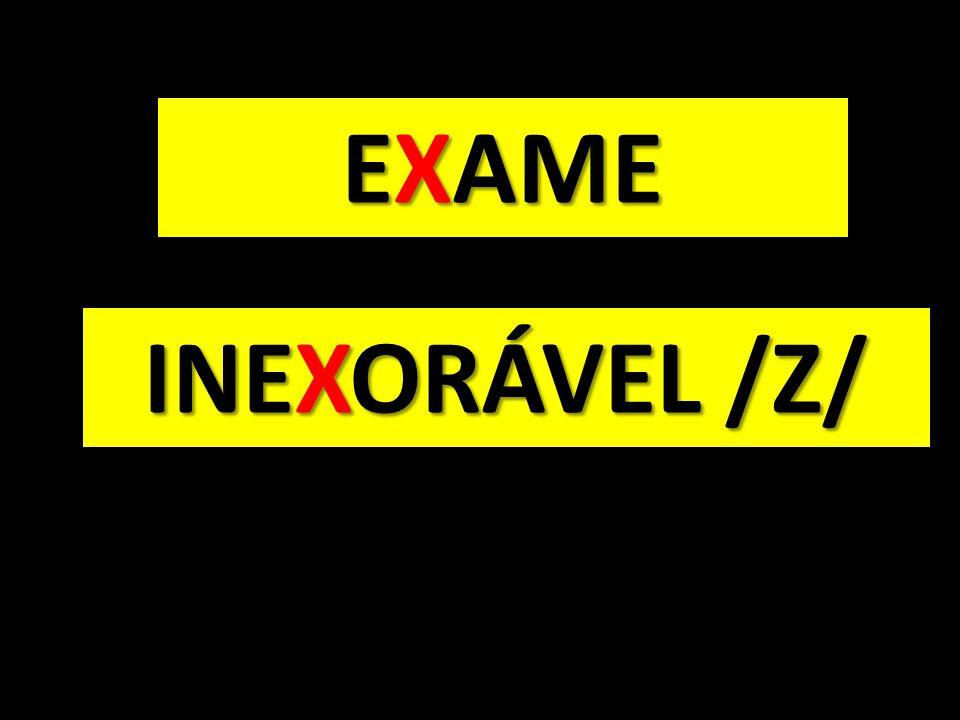 EXAME INEXORÁVEL /Z/