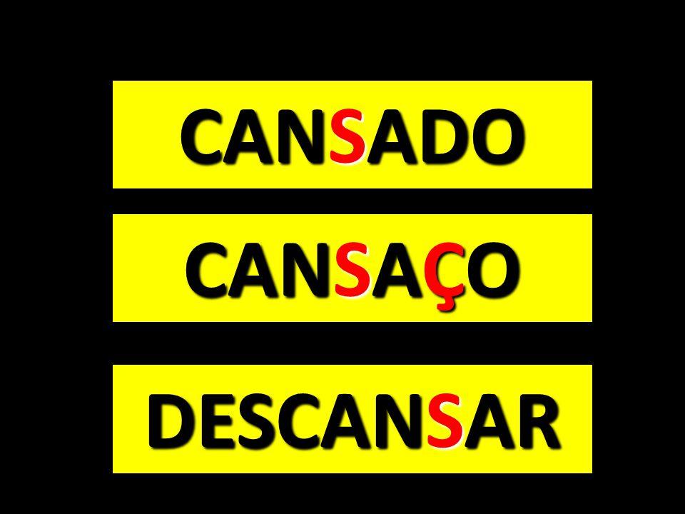 CANSADO CANSAÇO DESCANSAR