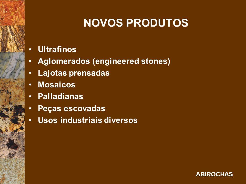 NOVOS PRODUTOS Ultrafinos Aglomerados (engineered stones)
