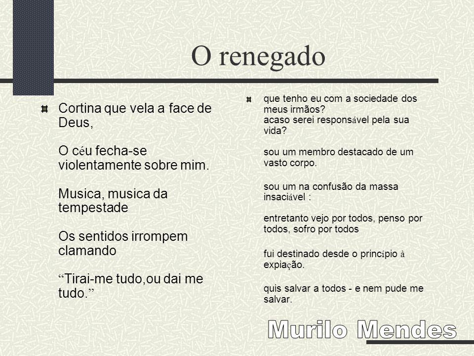 O renegado Murilo Mendes
