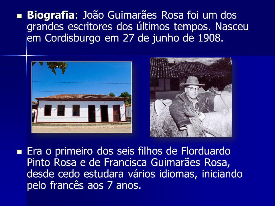 Biografia: João Guimarães Rosa foi um dos grandes escritores dos últimos tempos. Nasceu em Cordisburgo em 27 de junho de 1908.