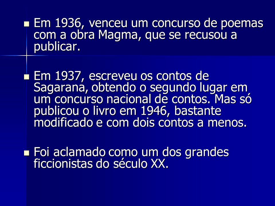 Em 1936, venceu um concurso de poemas com a obra Magma, que se recusou a publicar.