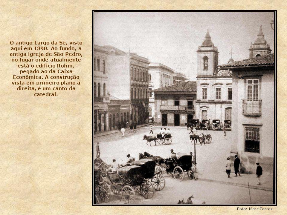 O antigo Largo da Sé, visto aqui em 1890