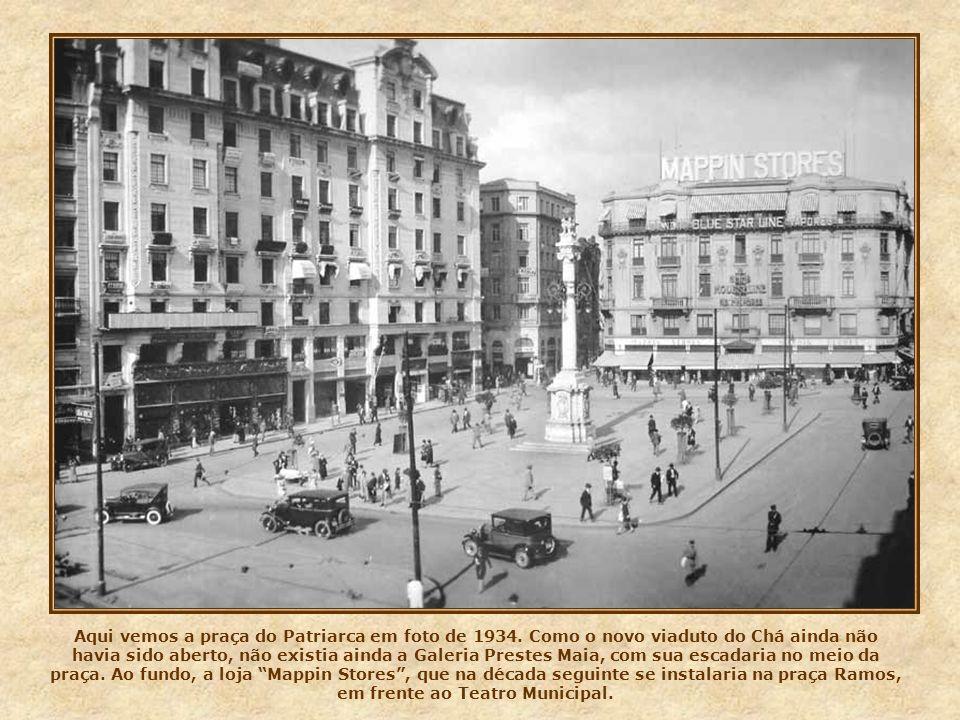 Aqui vemos a praça do Patriarca em foto de 1934