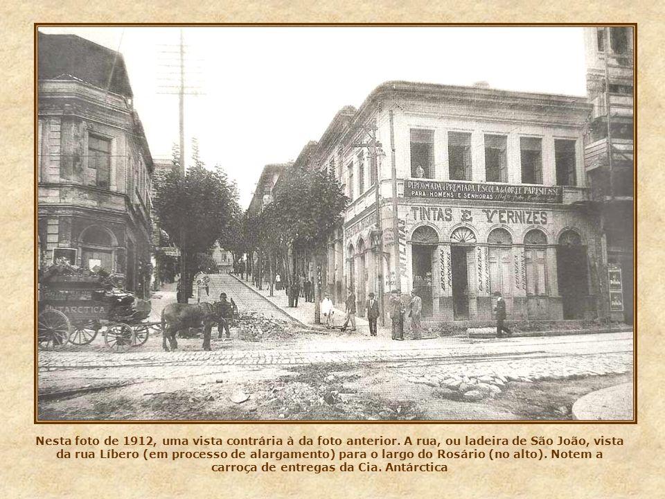 Nesta foto de 1912, uma vista contrária à da foto anterior