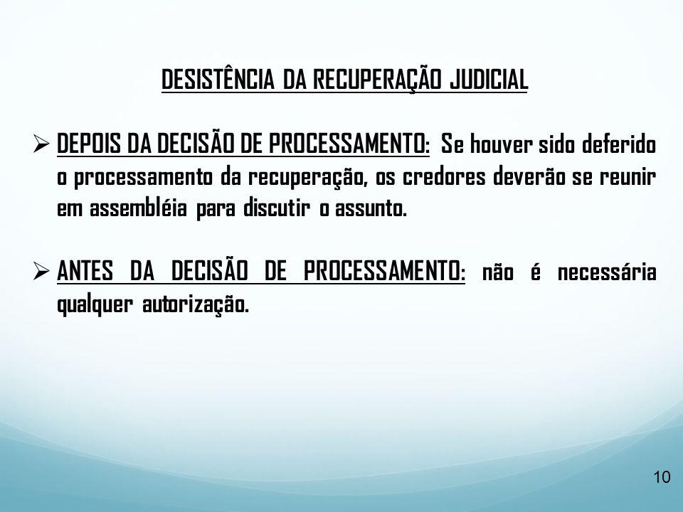 DESISTÊNCIA DA RECUPERAÇÃO JUDICIAL