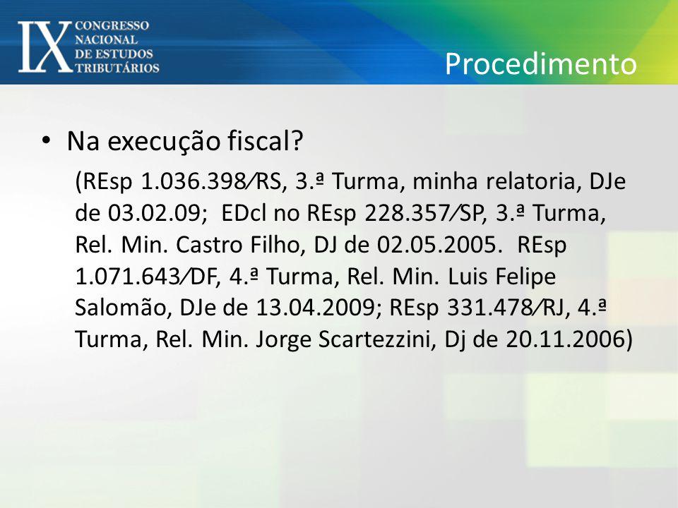Procedimento Na execução fiscal