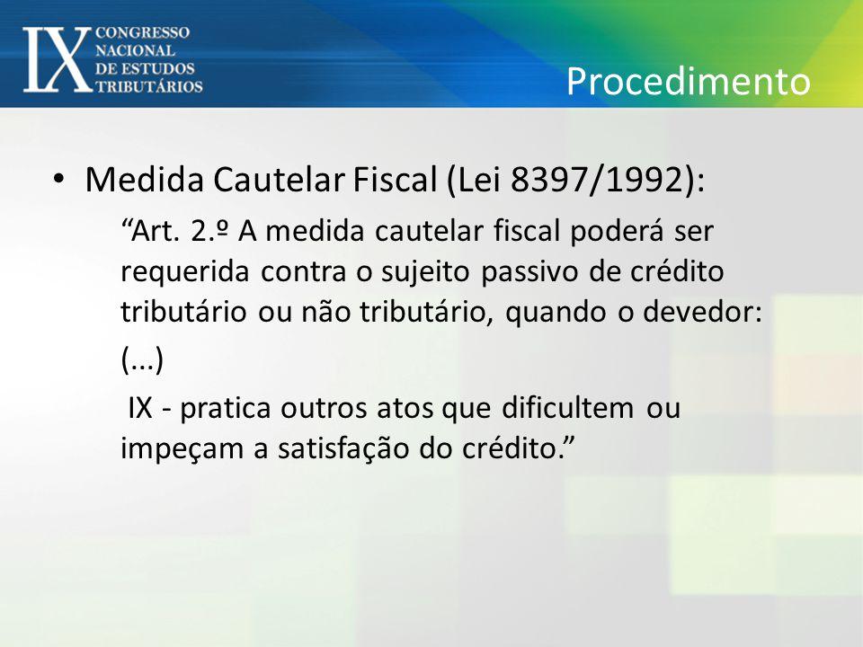 Procedimento Medida Cautelar Fiscal (Lei 8397/1992):