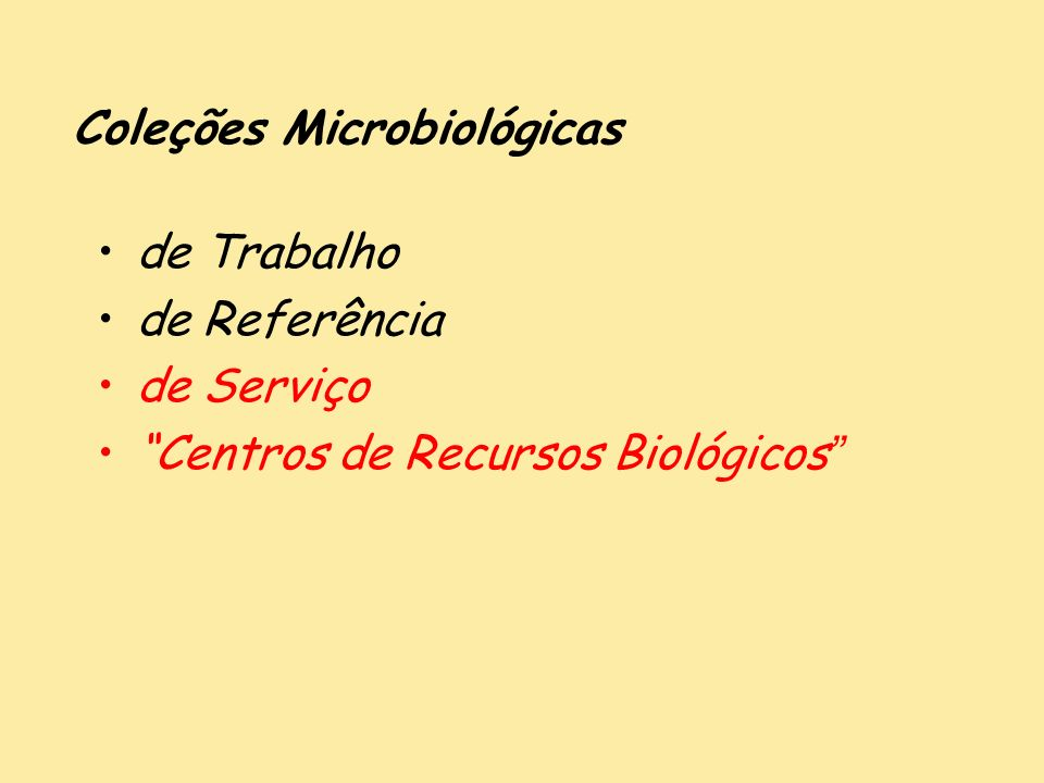 Coleções Microbiológicas