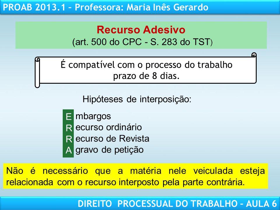 Recurso Adesivo (art. 500 do CPC - S. 283 do TST)