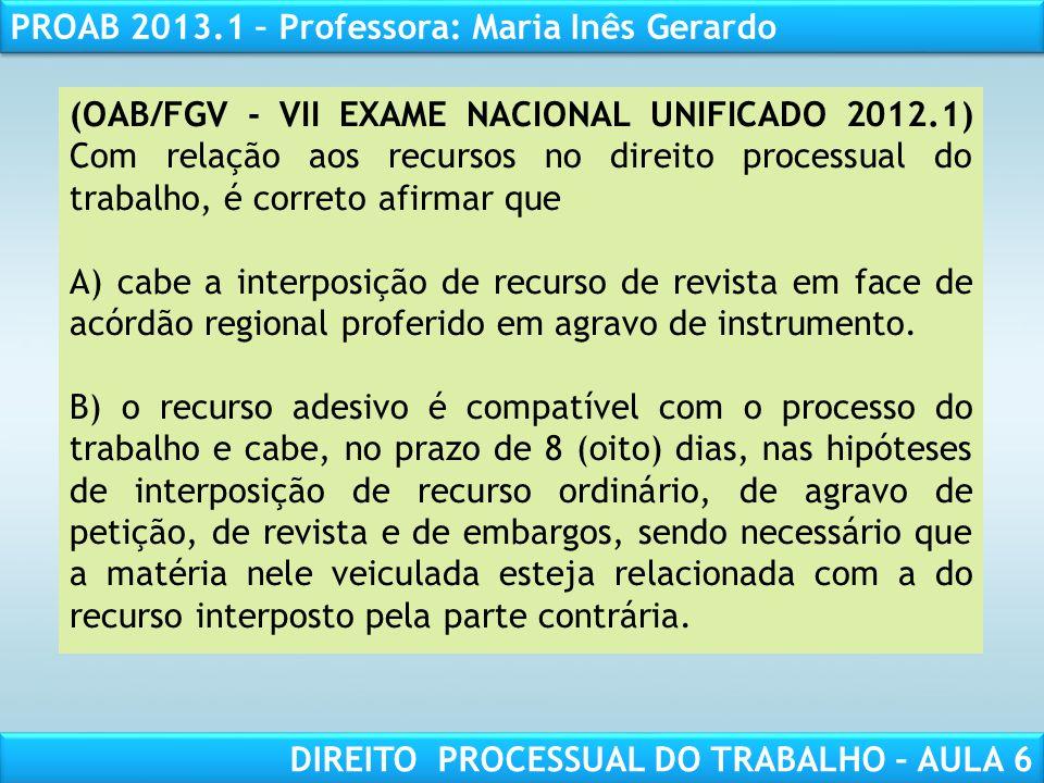 (OAB/FGV - VII EXAME NACIONAL UNIFICADO 2012