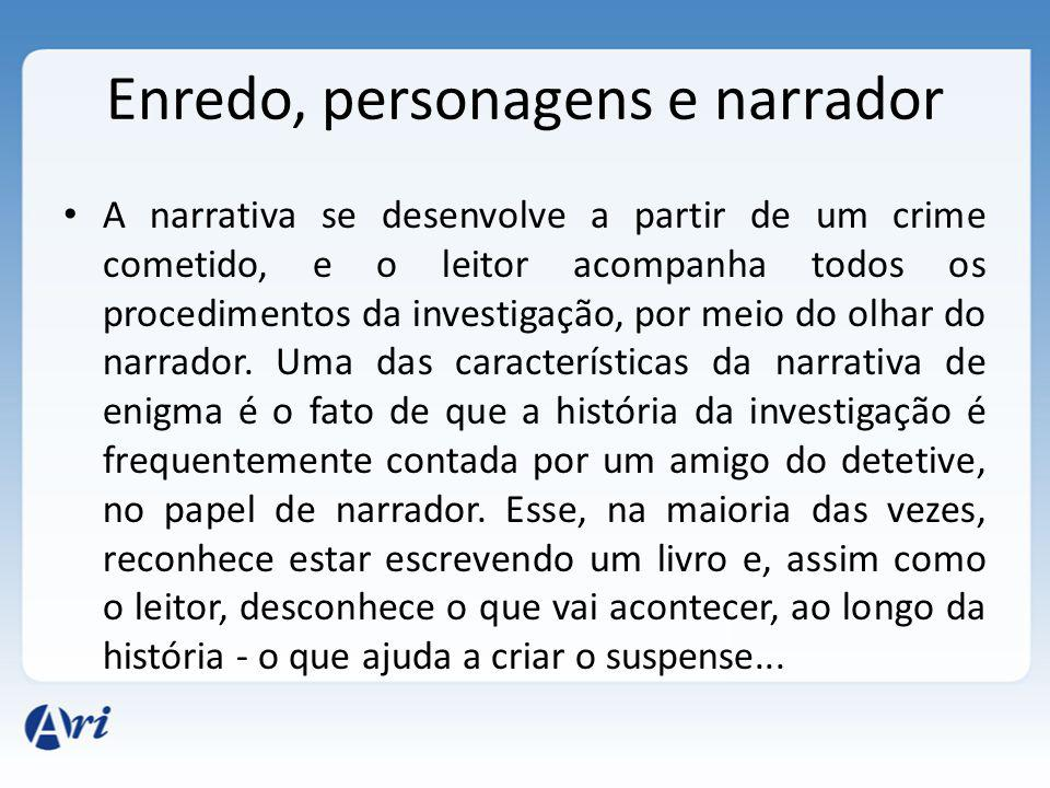 Enredo, personagens e narrador