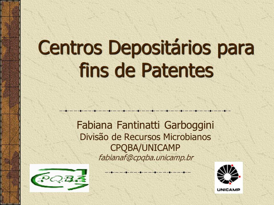 Centros Depositários para fins de Patentes