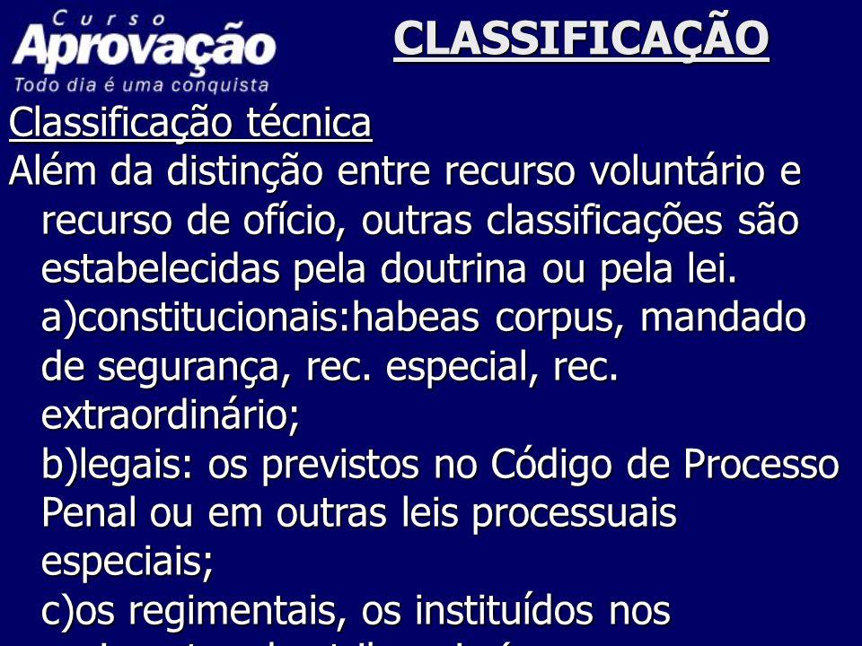CLASSIFICAÇÃO Classificação técnica