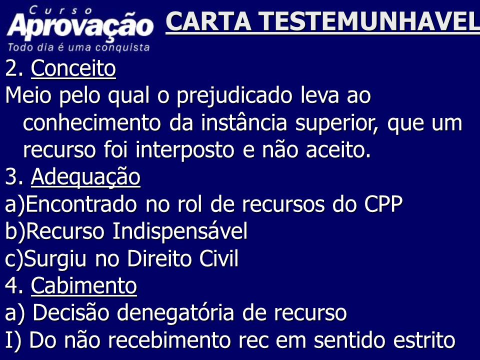 CARTA TESTEMUNHAVEL 2. Conceito