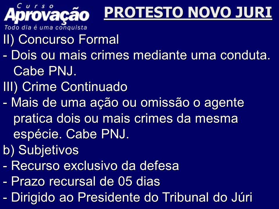 PROTESTO NOVO JURI II) Concurso Formal