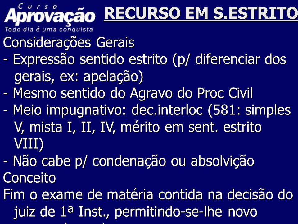RECURSO EM S.ESTRITO Considerações Gerais