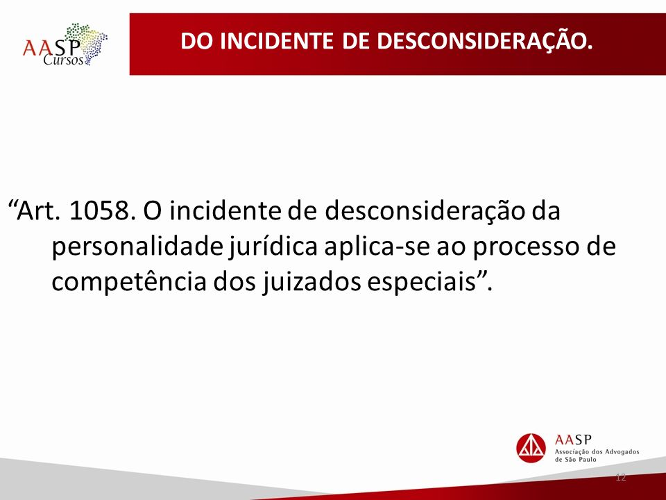 DO INCIDENTE DE DESCONSIDERAÇÃO.