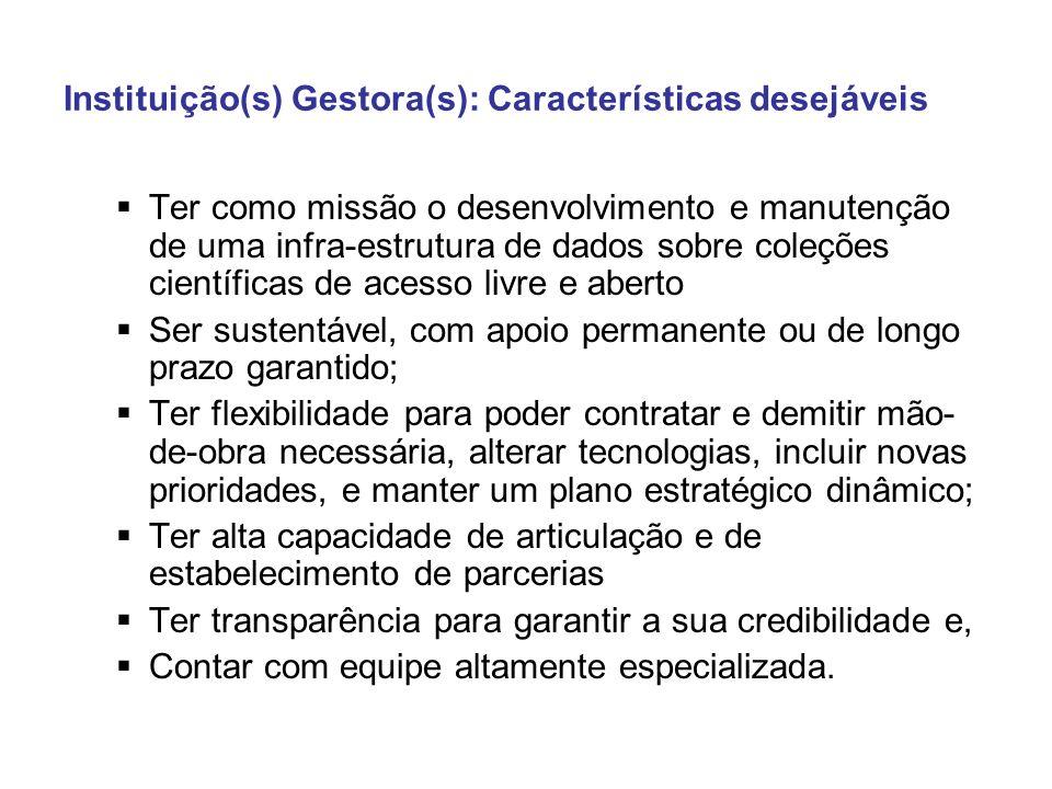 Instituição(s) Gestora(s): Características desejáveis