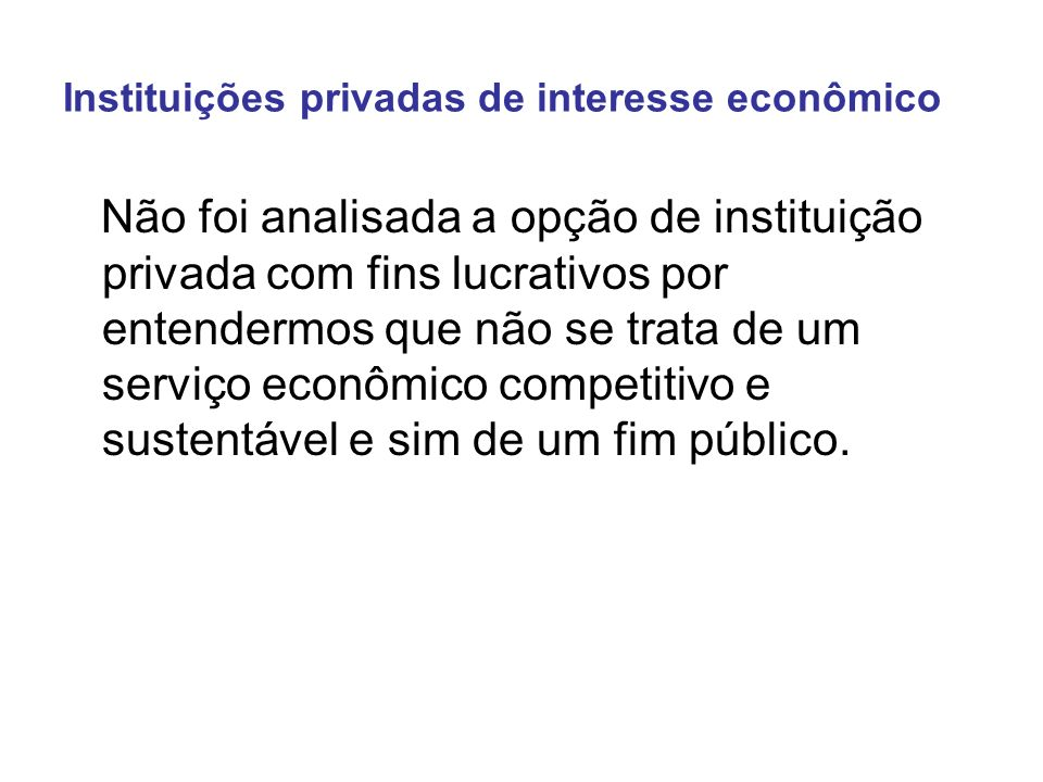 Instituições privadas de interesse econômico