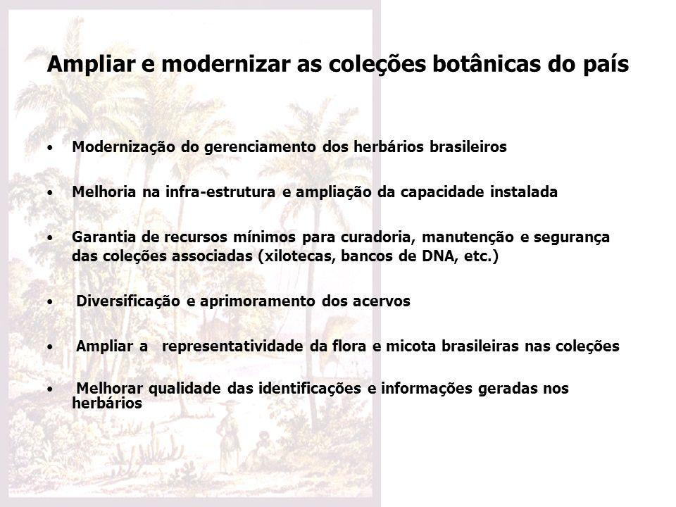 Ampliar e modernizar as coleções botânicas do país