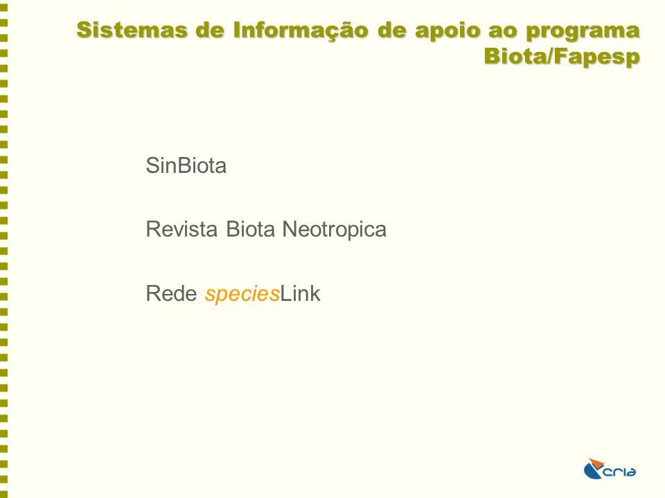 Sistemas de Informação de apoio ao programa Biota/Fapesp