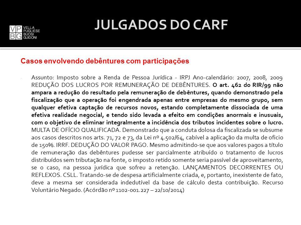 JULGADOS DO CARF Casos envolvendo debêntures com participações