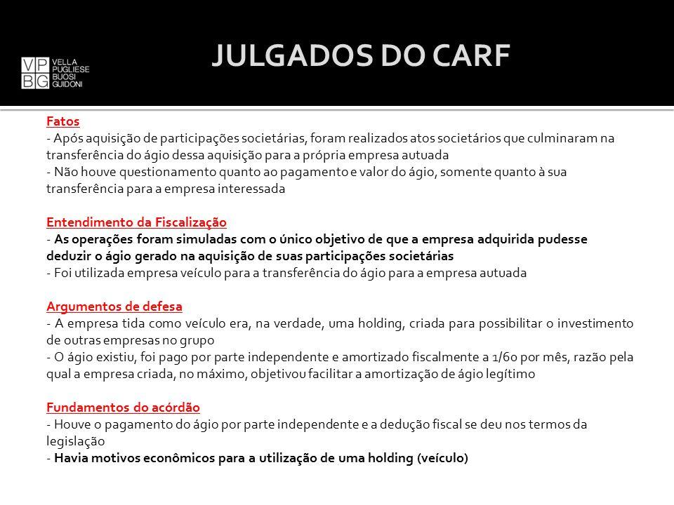 JULGADOS DO CARF Fatos.