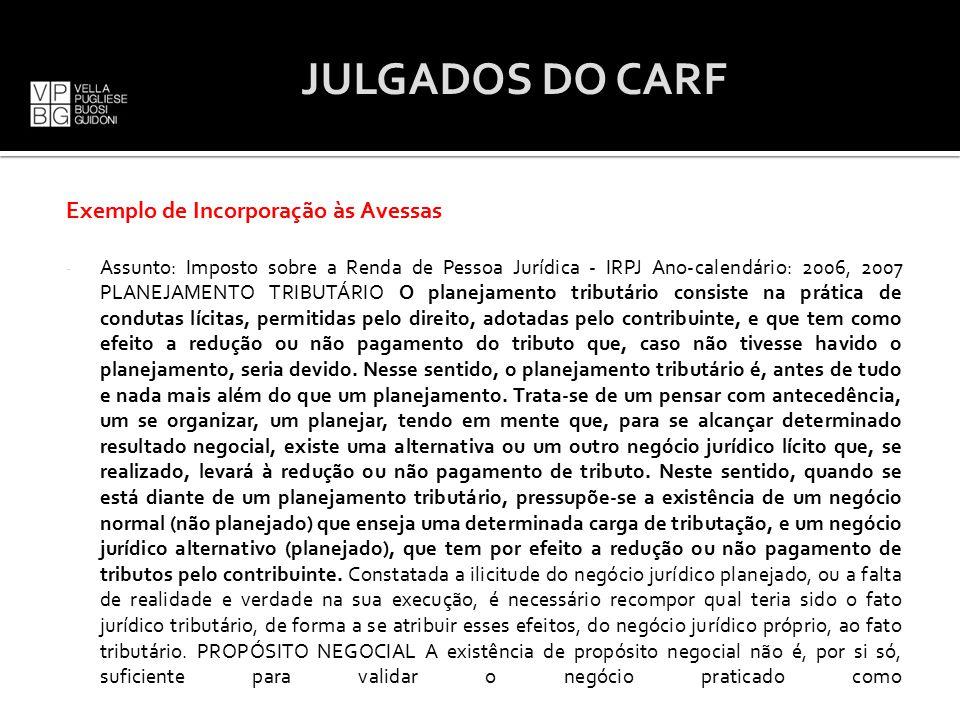 JULGADOS DO CARF Exemplo de Incorporação às Avessas