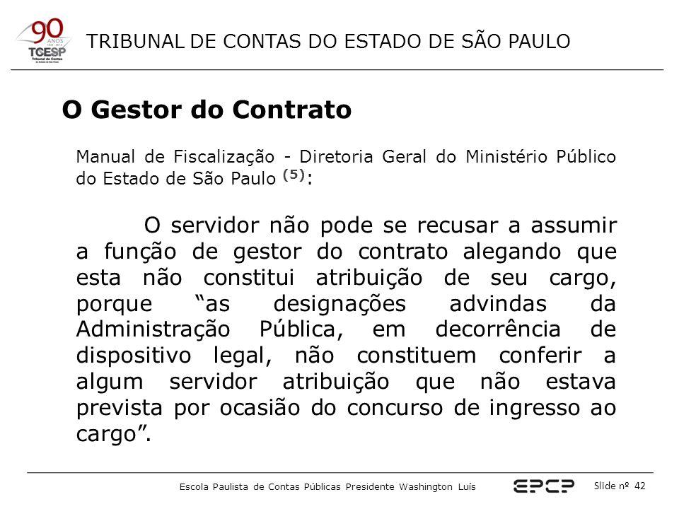 O Gestor do Contrato Manual de Fiscalização - Diretoria Geral do Ministério Público do Estado de São Paulo (5):