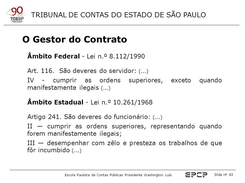 O Gestor do Contrato Âmbito Federal - Lei n.º 8.112/1990