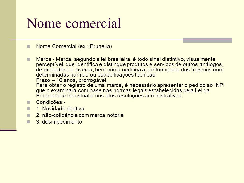 Nome comercial Nome Comercial (ex.: Brunella)