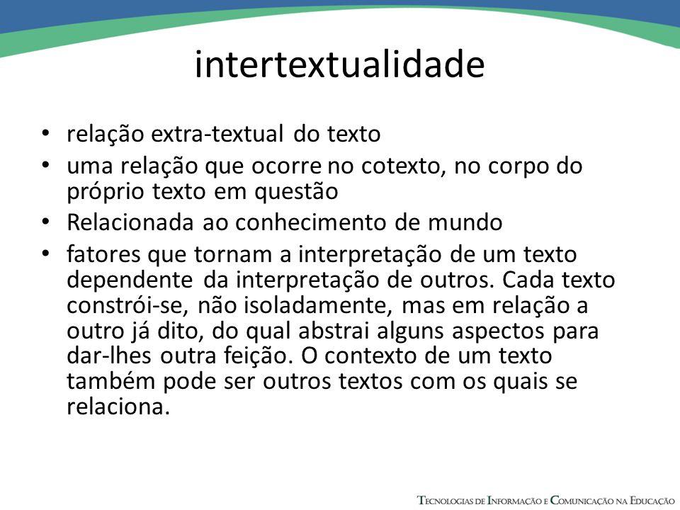 intertextualidade relação extra-textual do texto