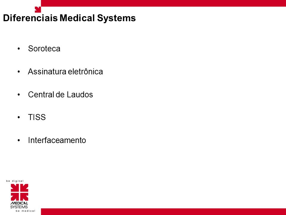 Diferenciais Medical Systems