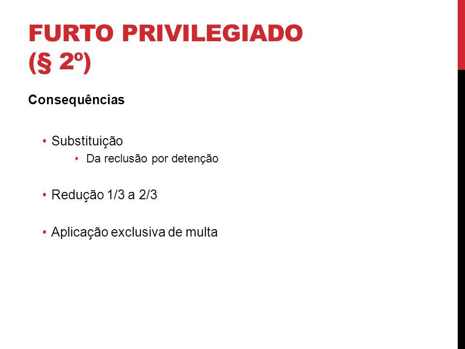 Furto privilegiado (§ 2º)