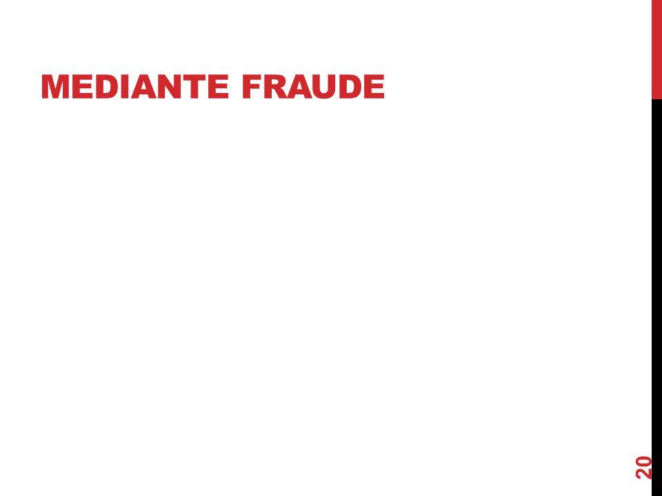 Mediante fraude