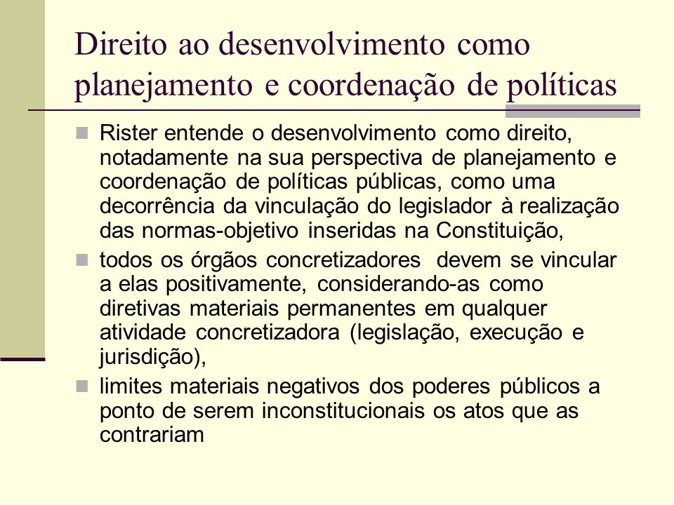 Direito ao desenvolvimento como planejamento e coordenação de políticas