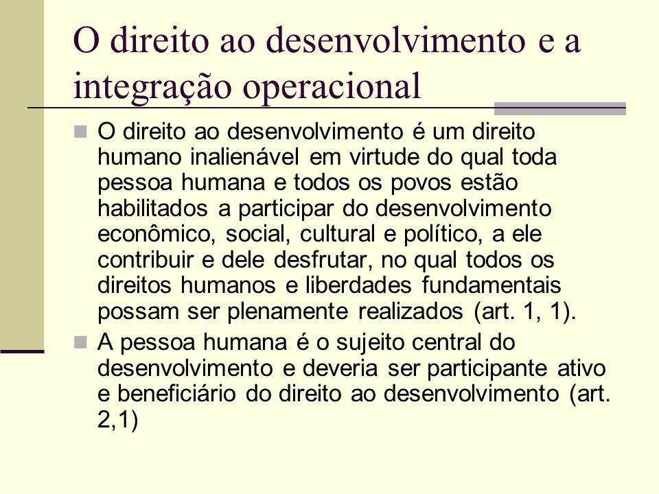 O direito ao desenvolvimento e a integração operacional