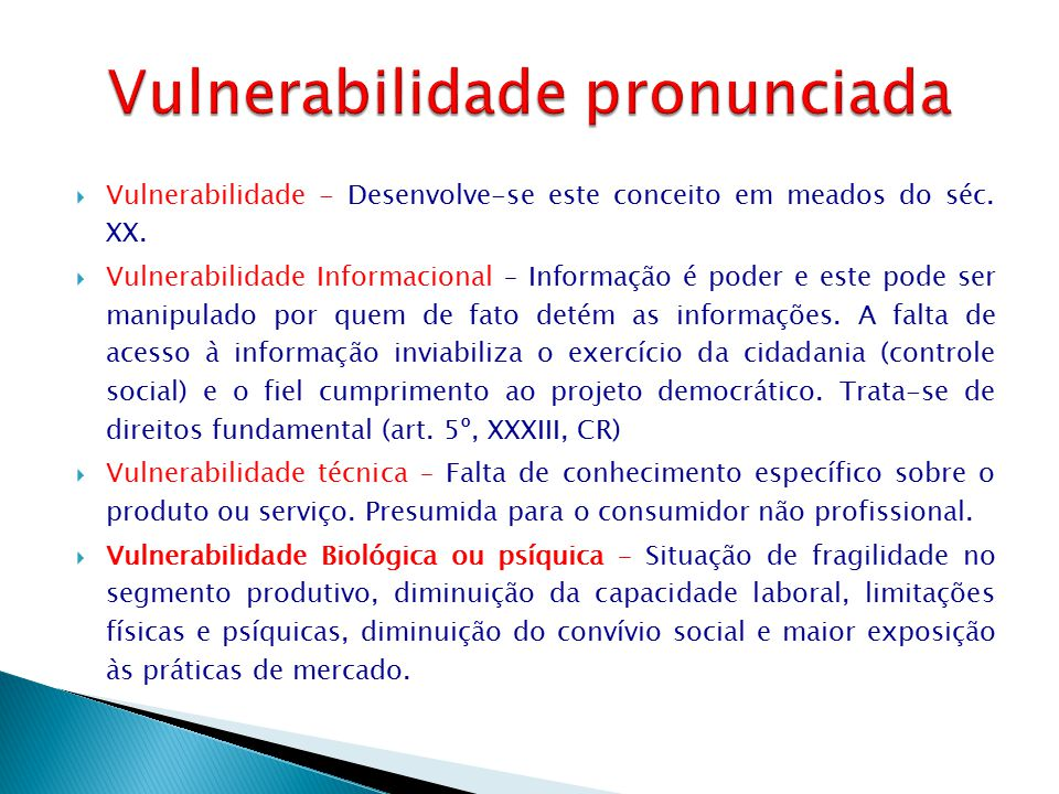 Vulnerabilidade pronunciada
