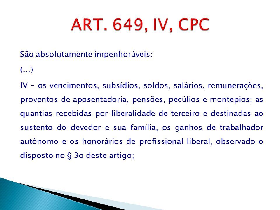ART. 649, IV, CPC