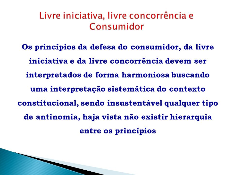 Livre iniciativa, livre concorrência e Consumidor
