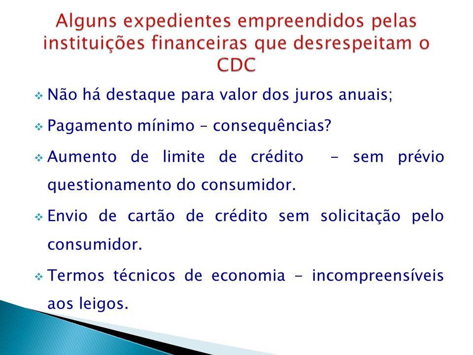 Alguns expedientes empreendidos pelas instituições financeiras que desrespeitam o CDC